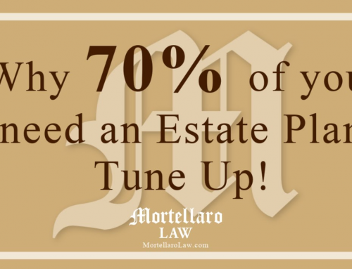 Why 70% of you NEED an Estate Plan tune-up!