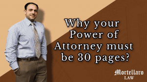 Why Your Power of Attorney Must Be 30 pages