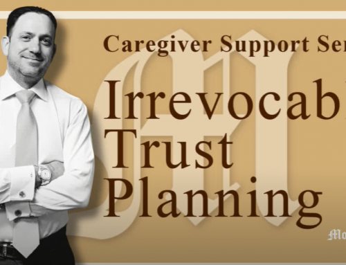 Caregiver Support – Irrevocable Trust Planning