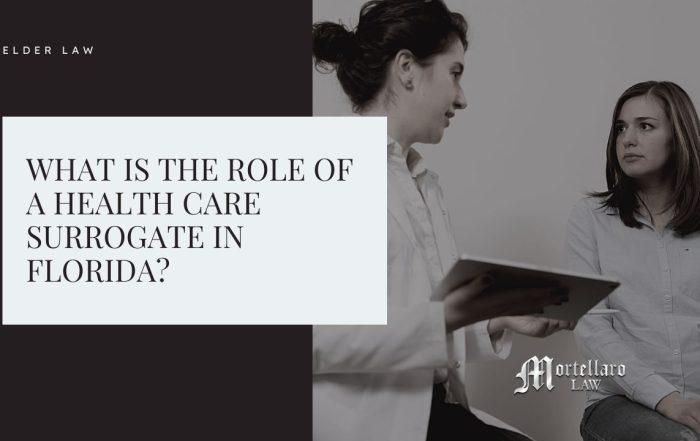 Health Care Surrogate - Mortellaro Law